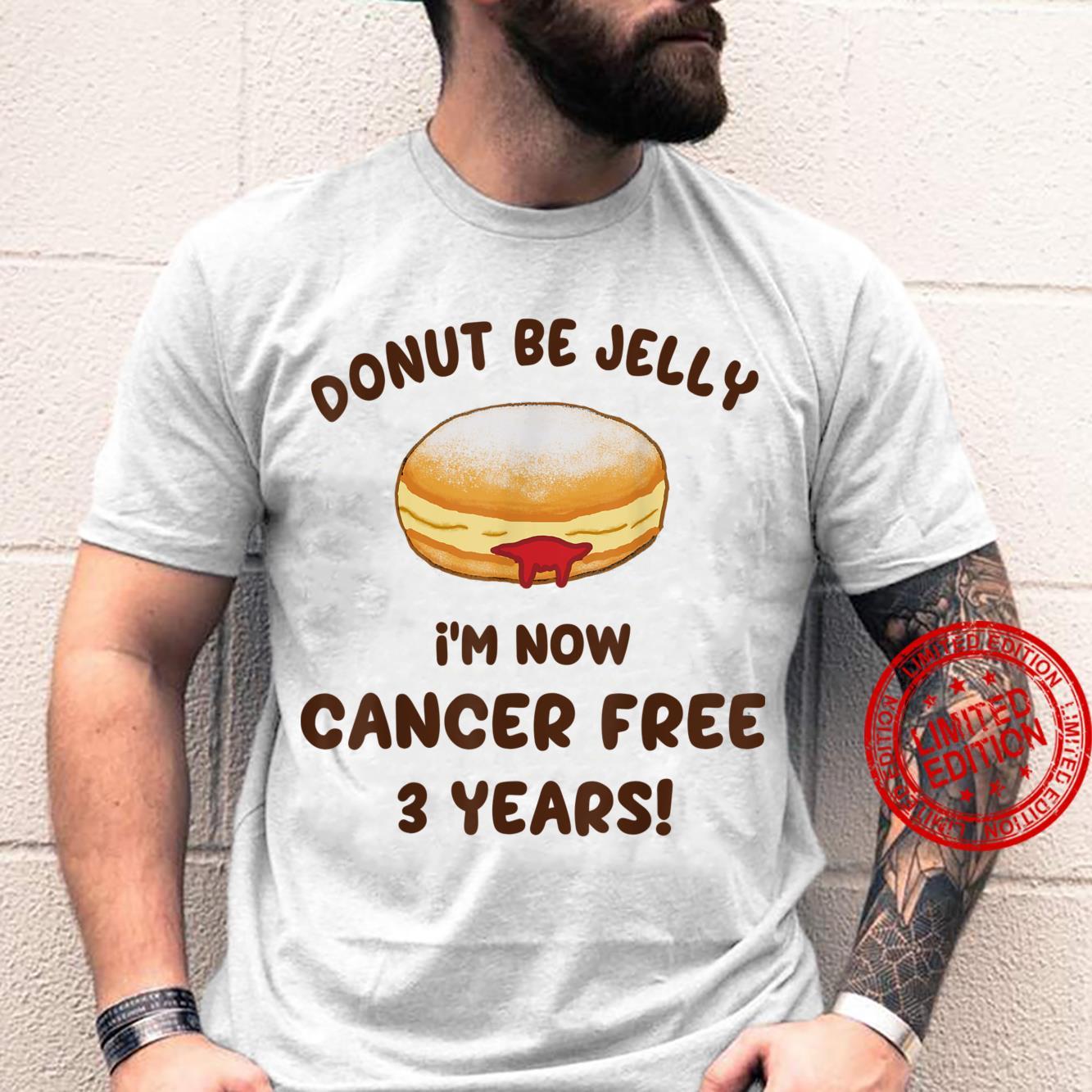 Cancer Free 3 Year Anniversary Jelly Donut Survivor Shirt