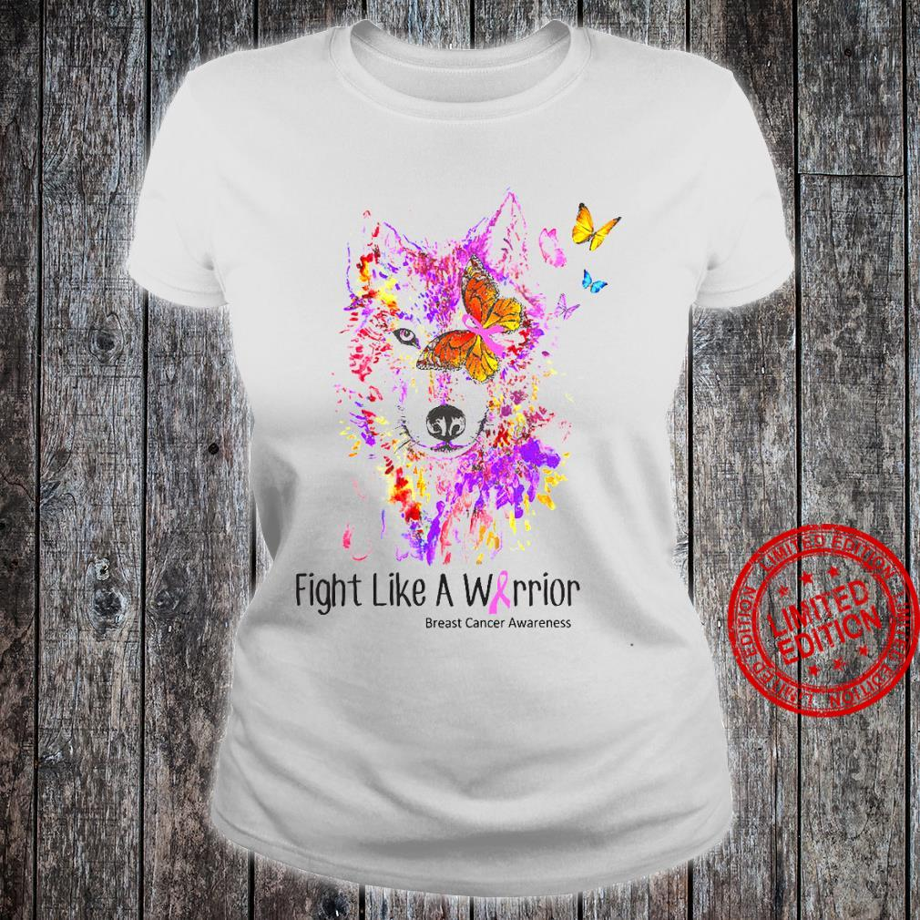 Fight Like A Warrior Breast Cancer Awareness Shirt ladies tee