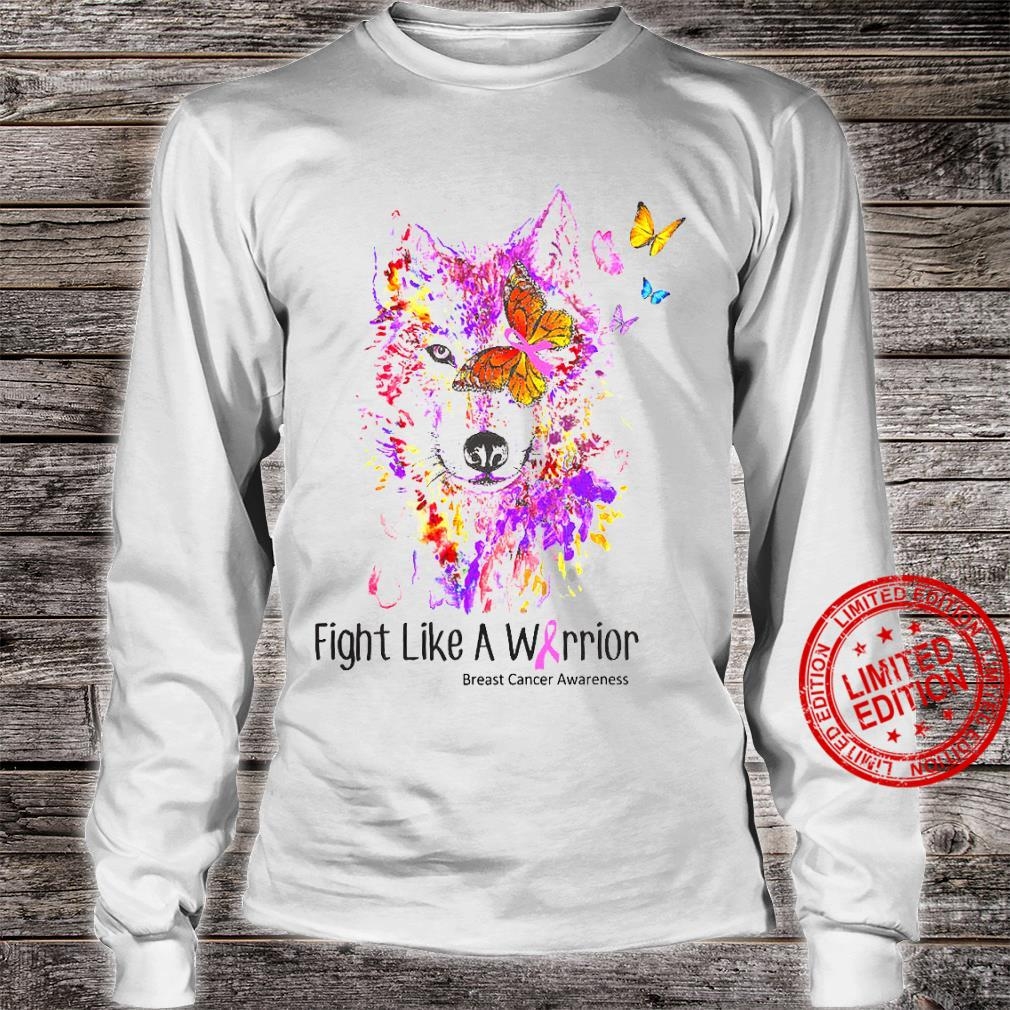 Fight Like A Warrior Breast Cancer Awareness Shirt long sleeved