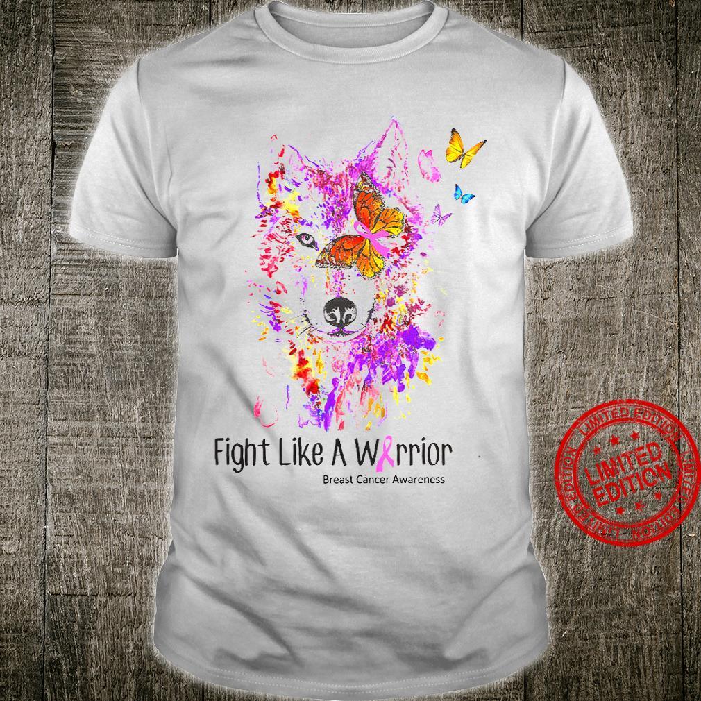 Fight Like A Warrior Breast Cancer Awareness Shirt