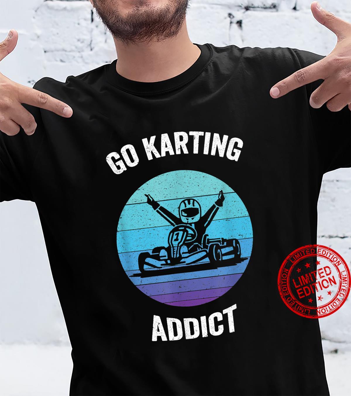 Go Karting Addict Vintage kart Racing Shirt