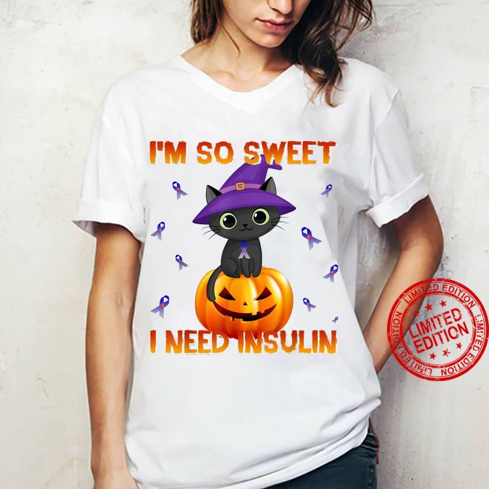 I'm So Sweet I Need Insulin Cat Kitten Witch Halloween Shirt ladies tee
