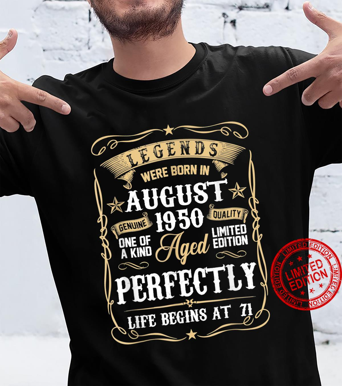Legends Were Born In August 1950 71st Bday 71 Years Old Shirt