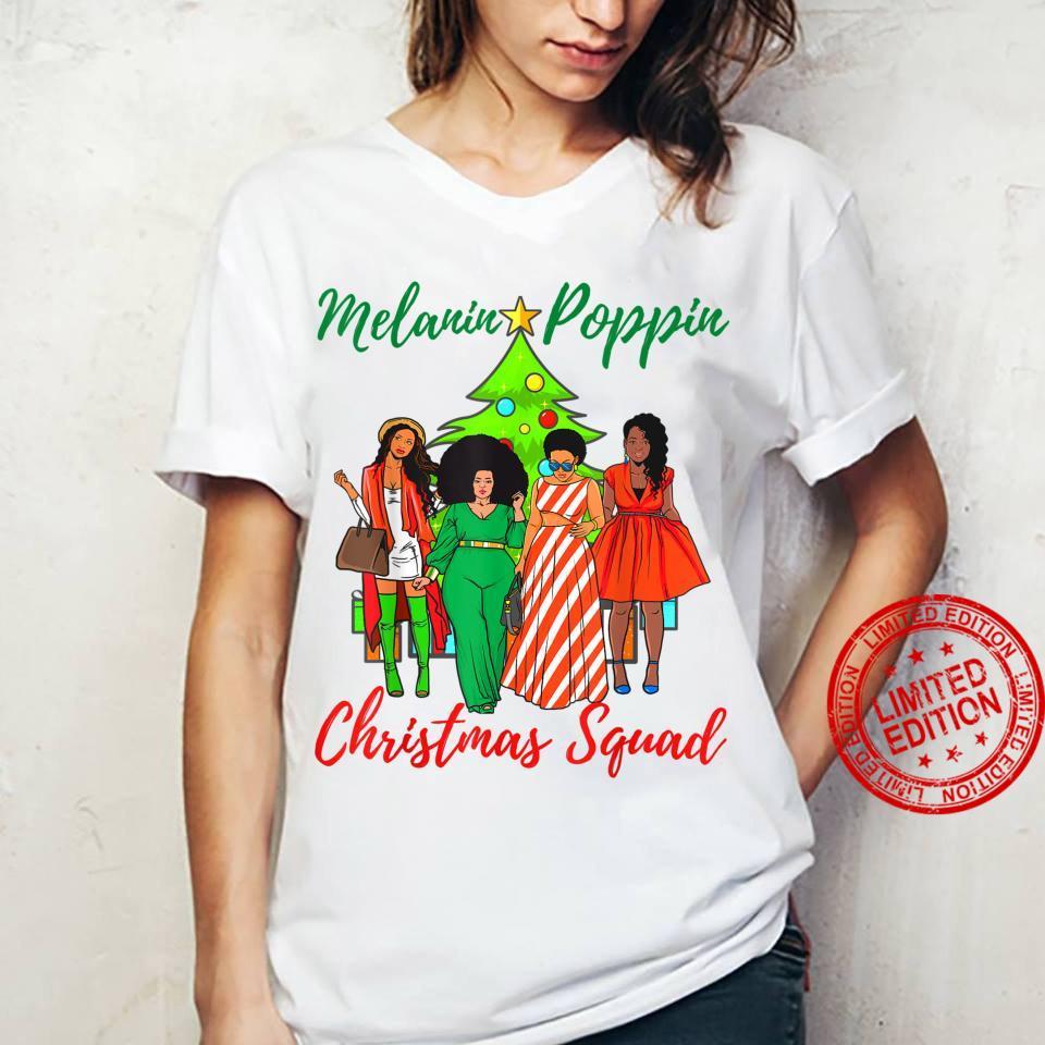 Melanin Poppin Christmas Squad Ugly Xmas Best Friend Shirt ladies tee