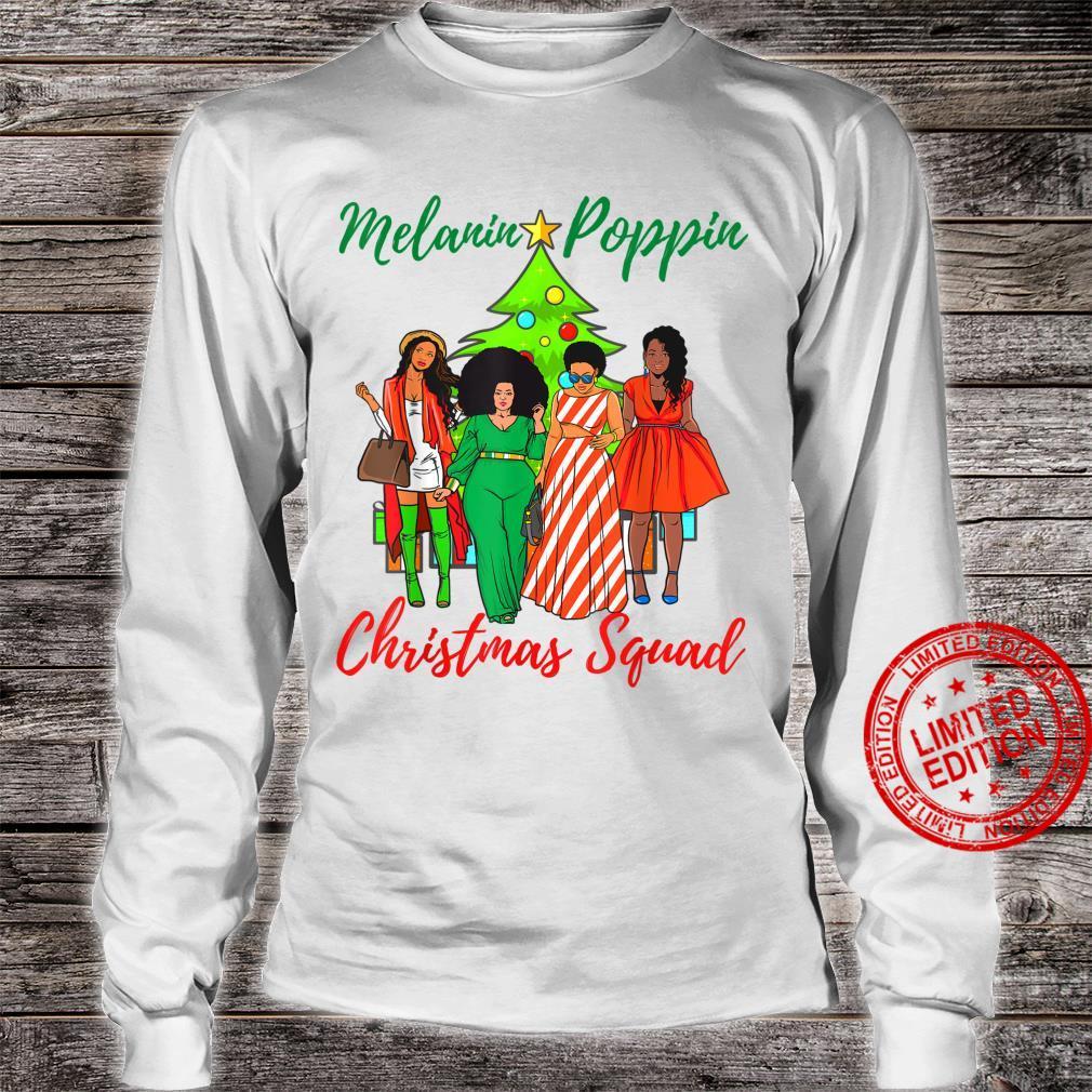 Melanin Poppin Christmas Squad Ugly Xmas Best Friend Shirt long sleeved