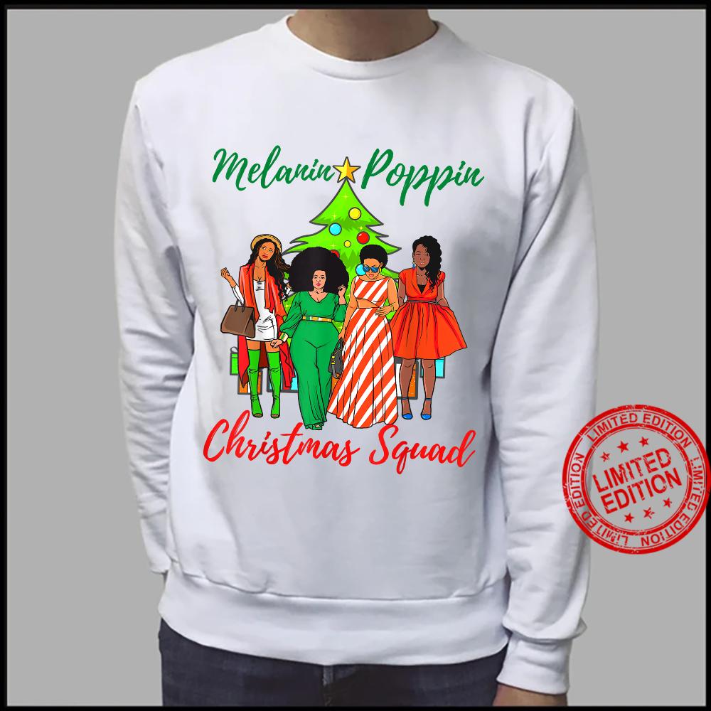 Melanin Poppin Christmas Squad Ugly Xmas Best Friend Shirt sweater