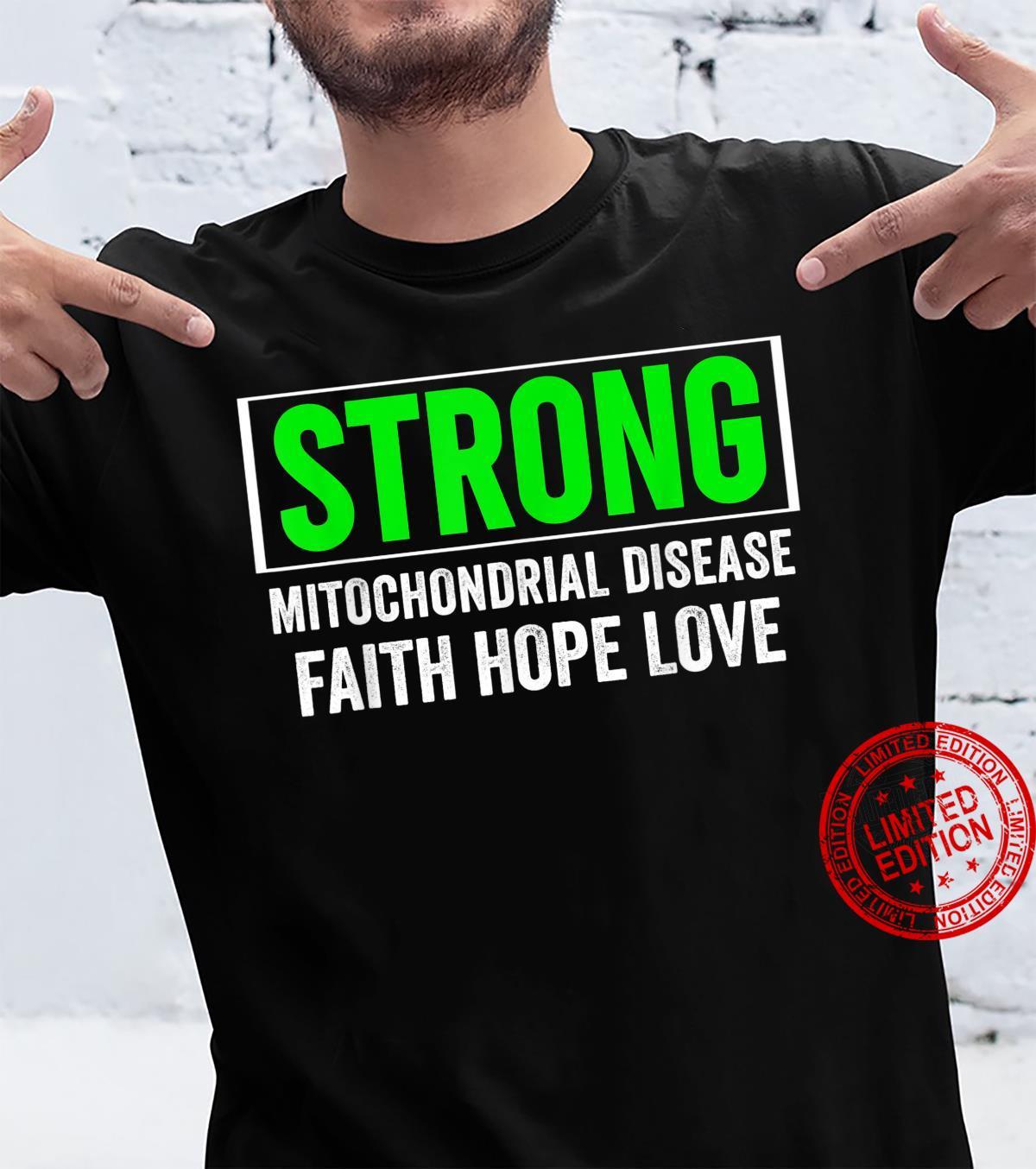 Mitochondrial Strong Mitochondrial Disease Awareness Shirt