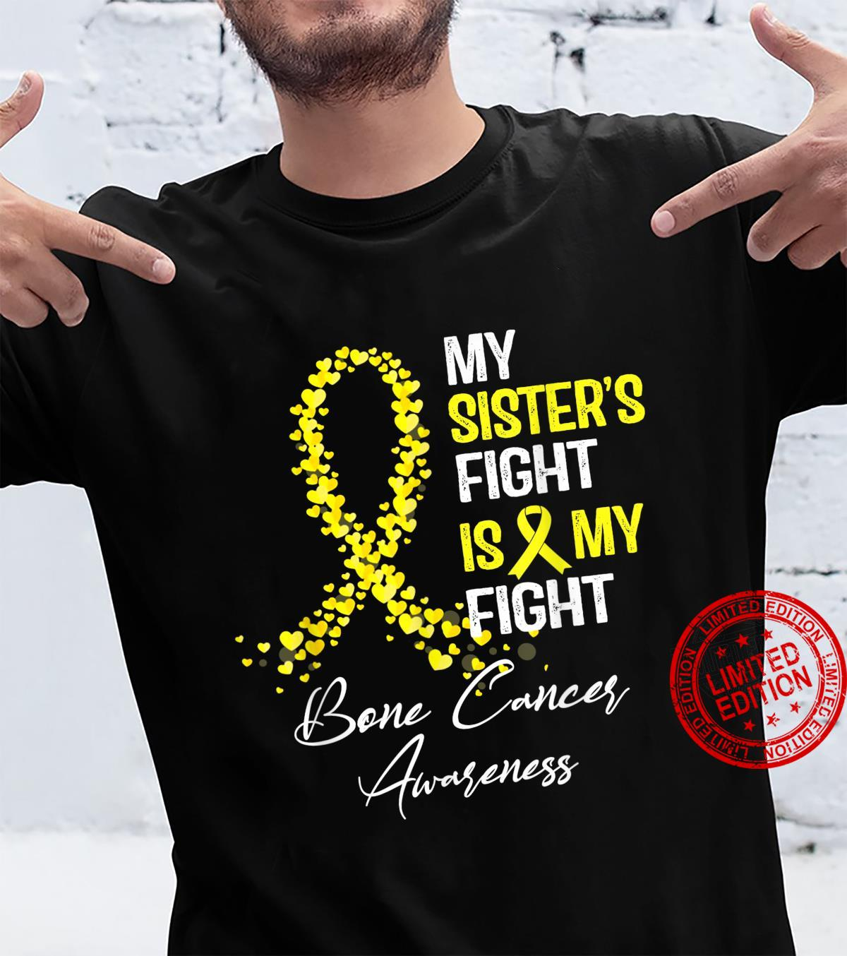 My Sister's Fight Is My Fight Bone Cancer Awareness Shirt