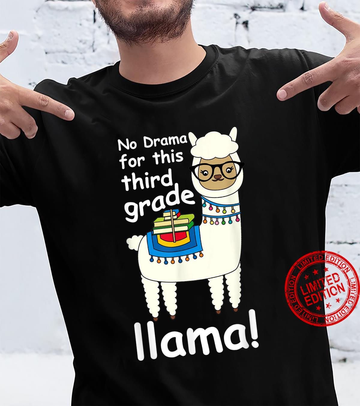 No Drama For Third Grade Llama 3rd Grade Back school Shirt