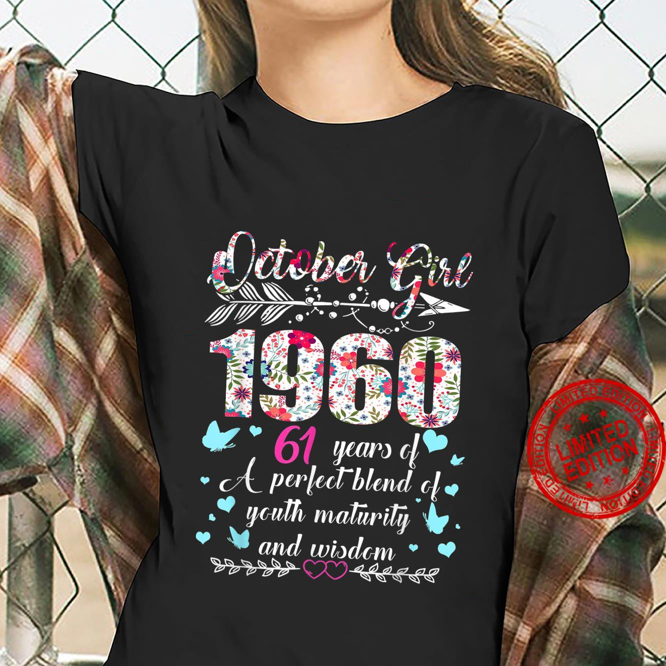 October Girl 1960 61Th Birthday 61 Years Old Shirt ladies tee