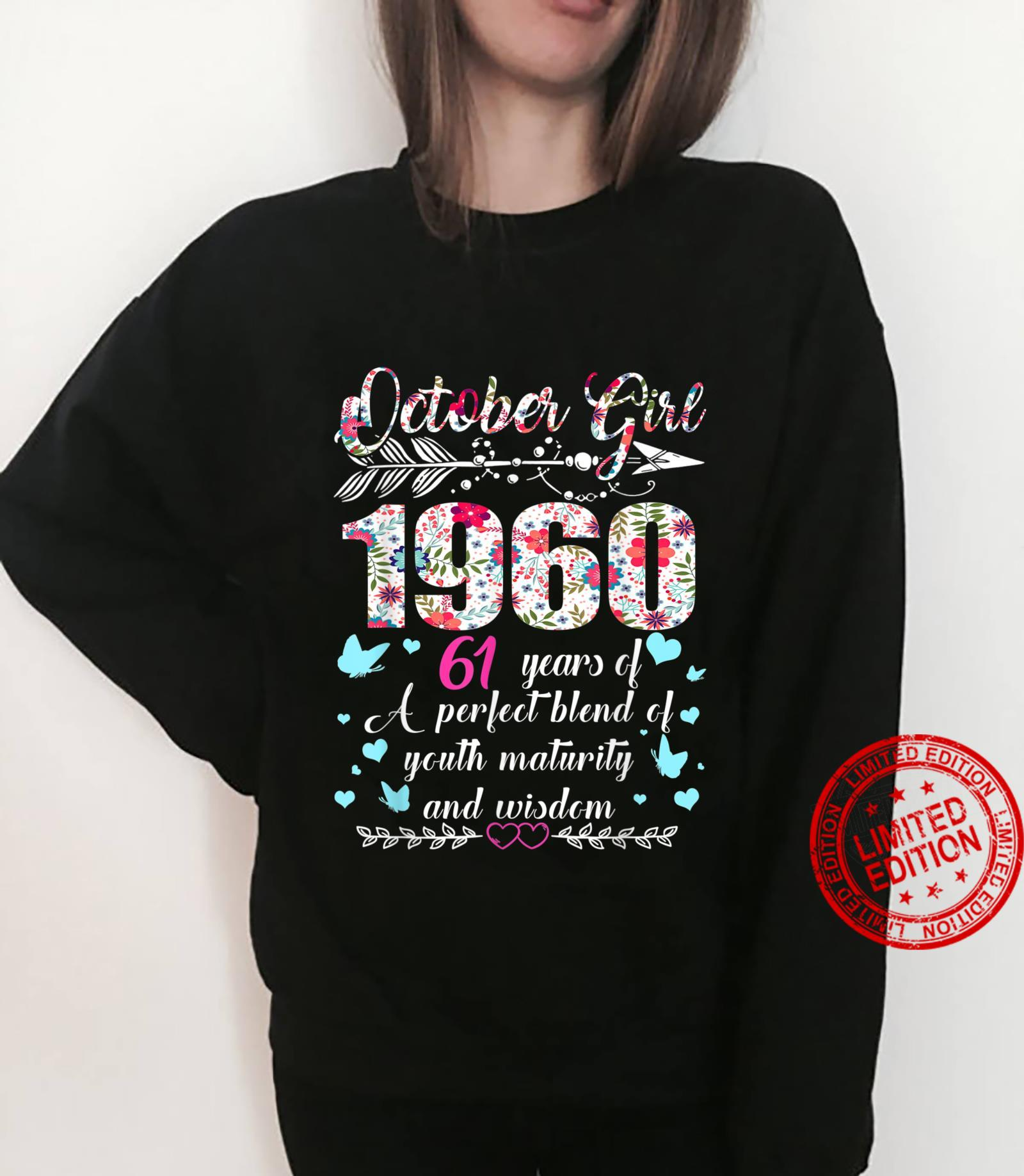 October Girl 1960 61Th Birthday 61 Years Old Shirt sweater