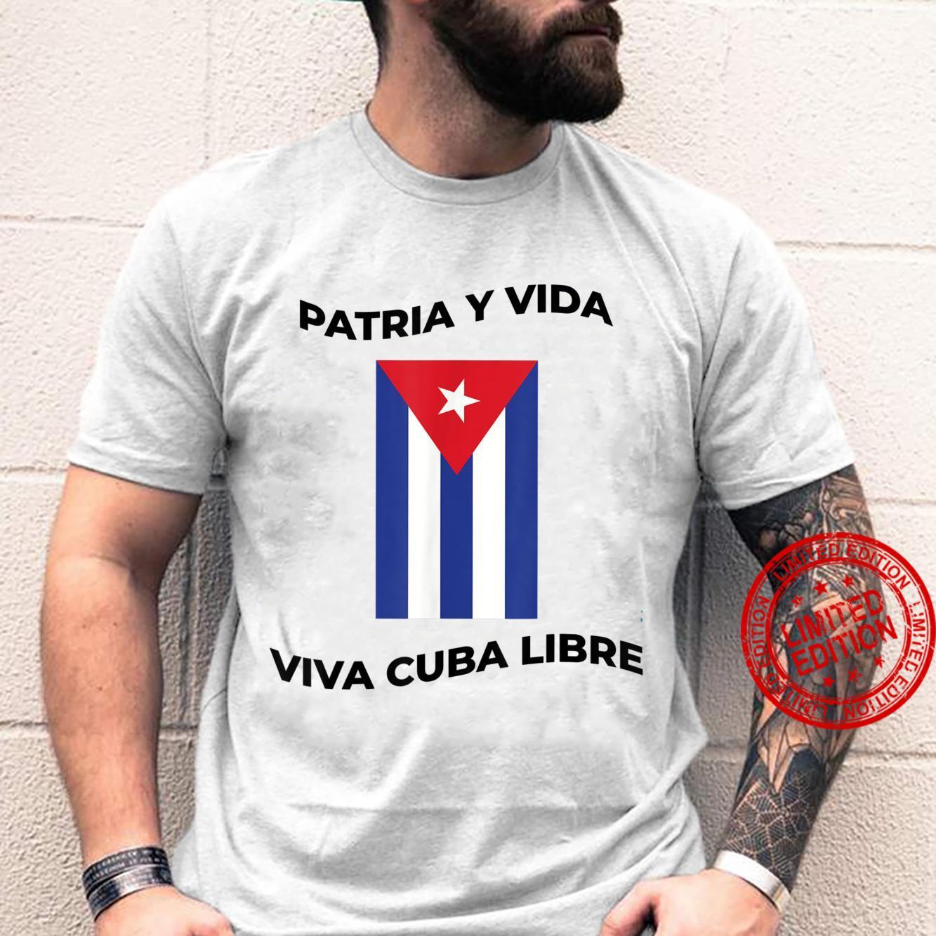 Patria y vida. Viva Cuba libre design Shirt