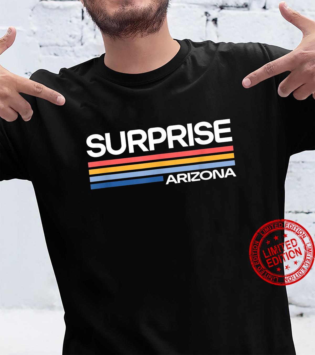 Surprise Arizona AZ Hometown Phoenix Home State American Shirt