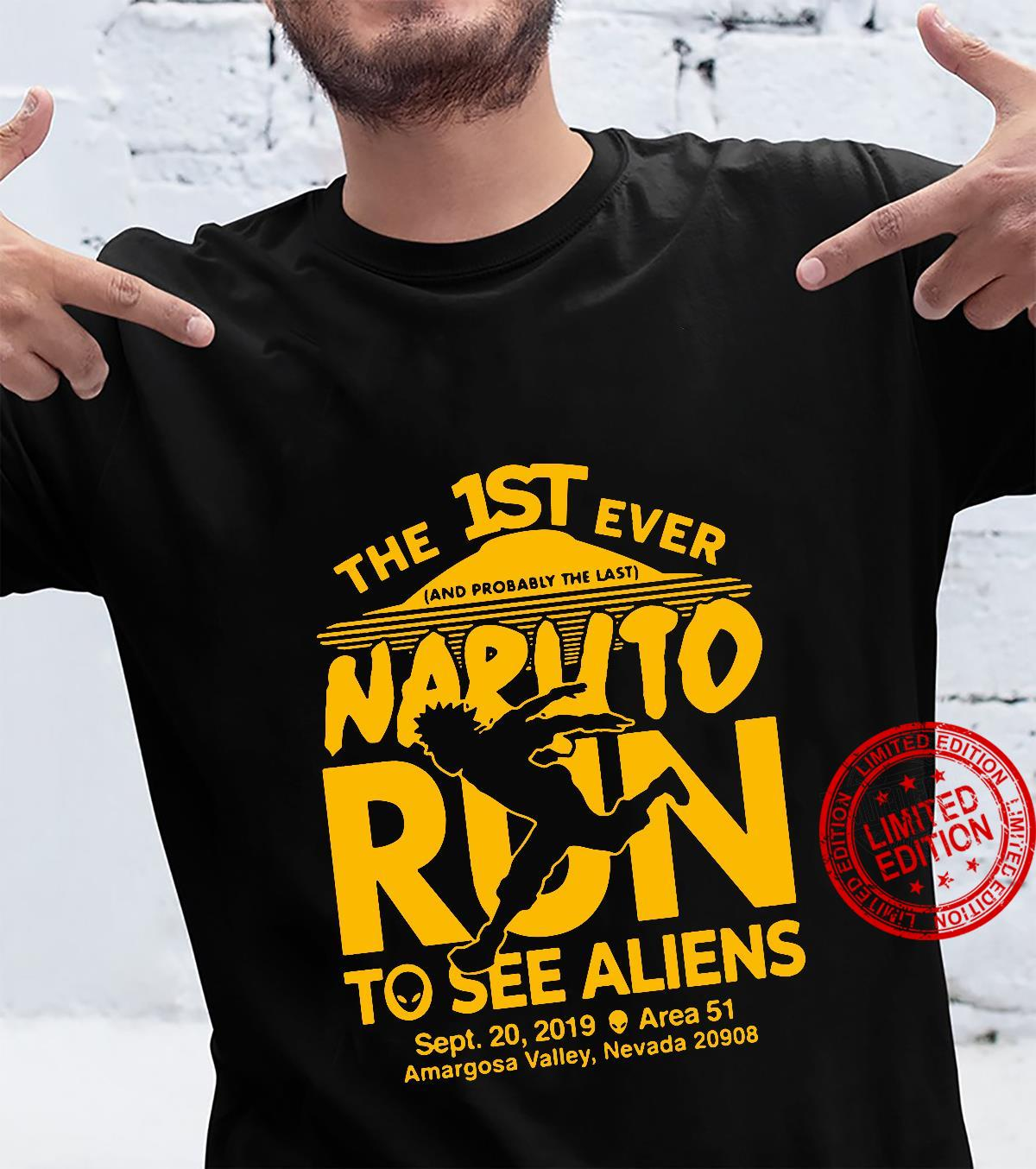 The 1st ever Naruto Run to see Aliens Shirt