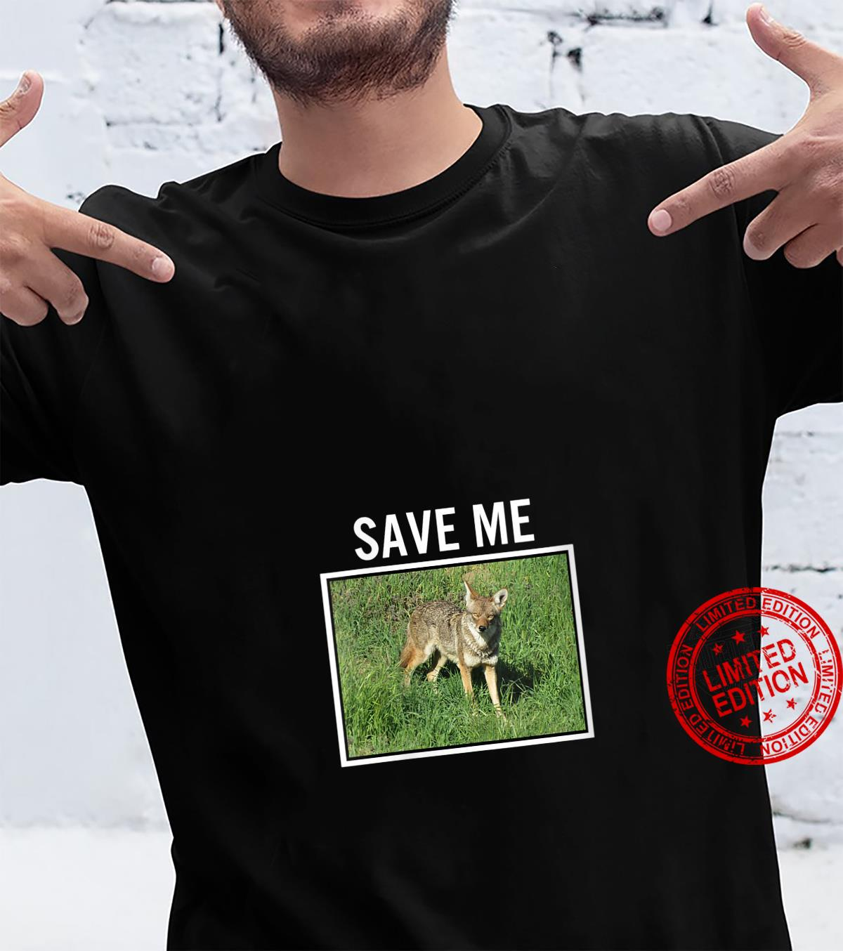 Womens COYOTE PHOTO Save Me Wild Dog San Diego California El Cajon Shirt