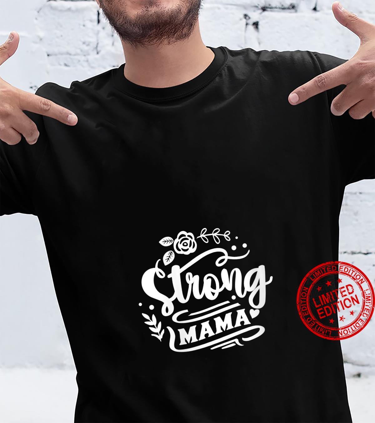 Womens Strong Mama Shirt