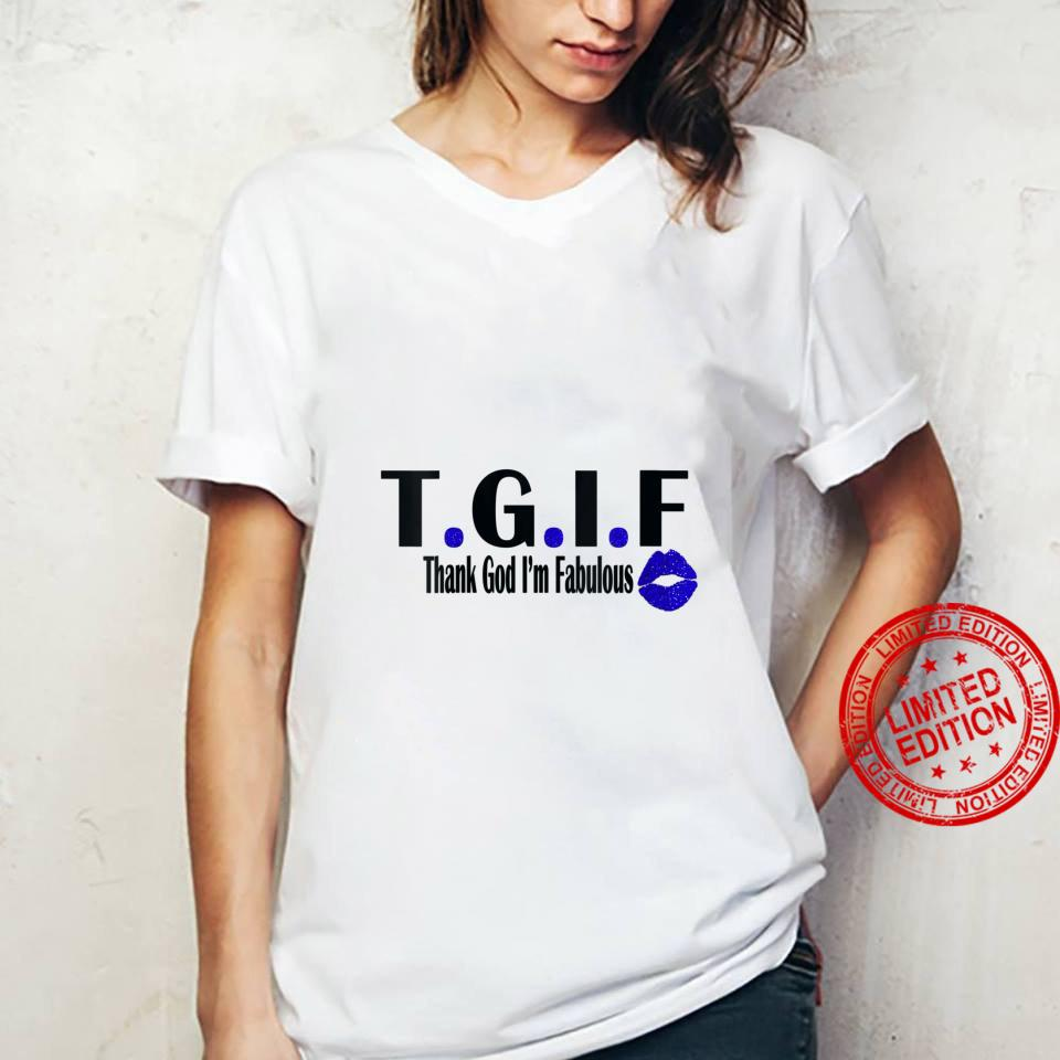 Womens TGIF Thank God I'm Fabulous Cute T.G.I.F Lip Print Shirt ladies tee
