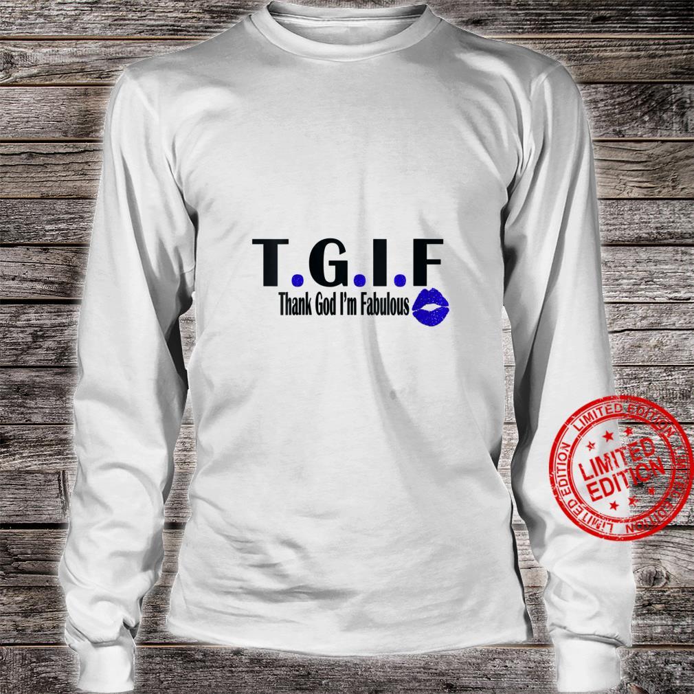 Womens TGIF Thank God I'm Fabulous Cute T.G.I.F Lip Print Shirt long sleeved