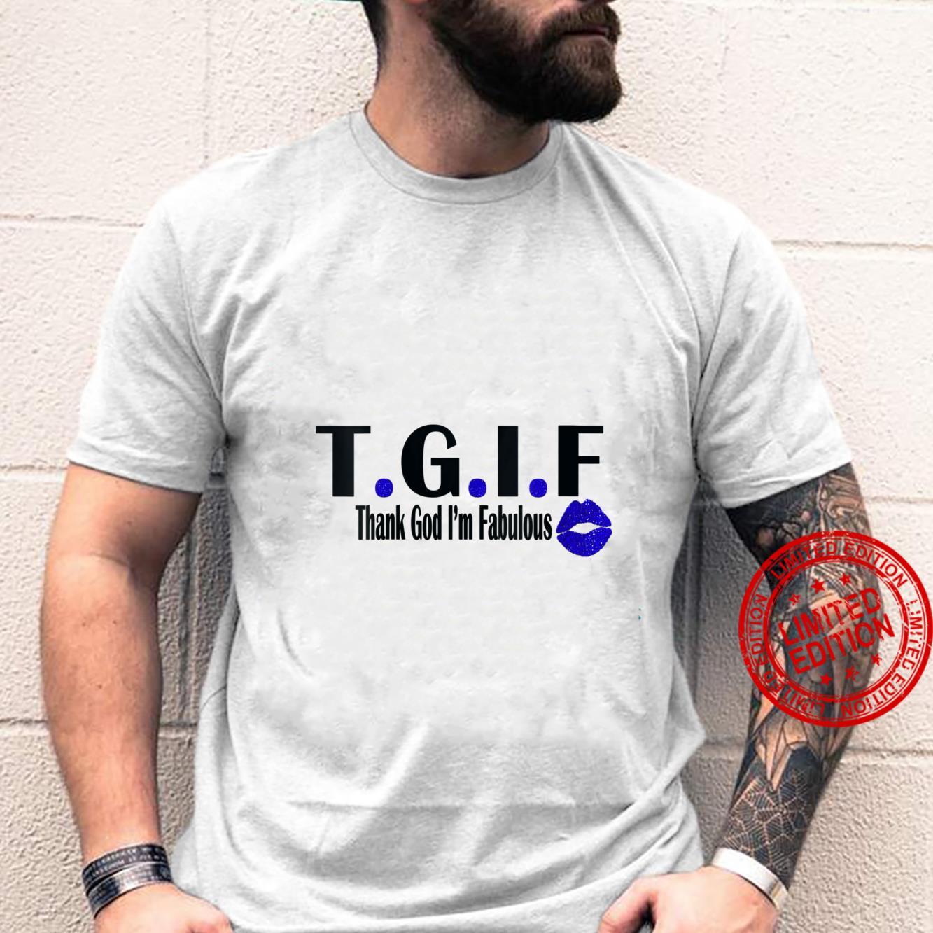 Womens TGIF Thank God I'm Fabulous Cute T.G.I.F Lip Print Shirt