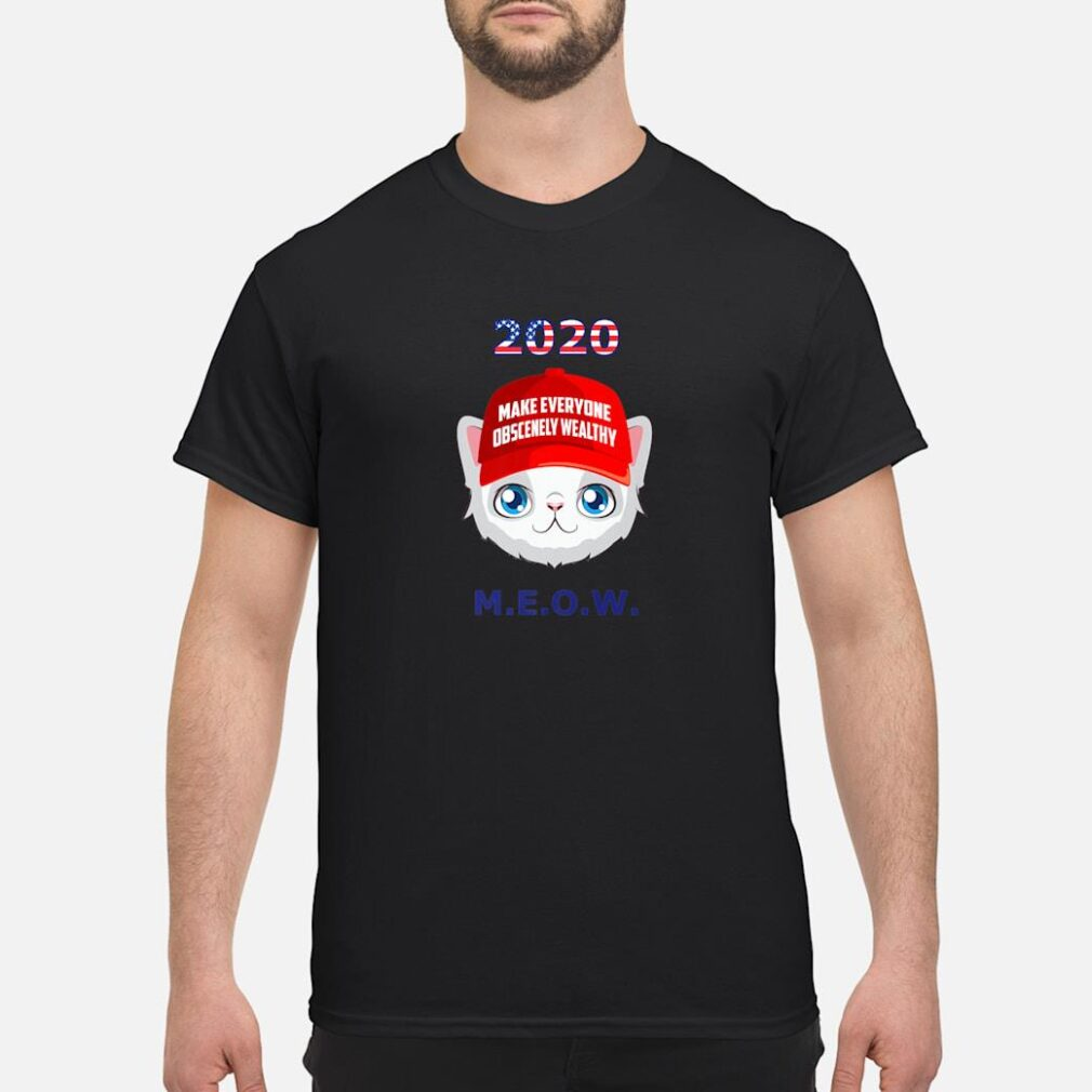 2020 Make Everyone Wealthy MEOW Red Hat Kitten Election Shirt