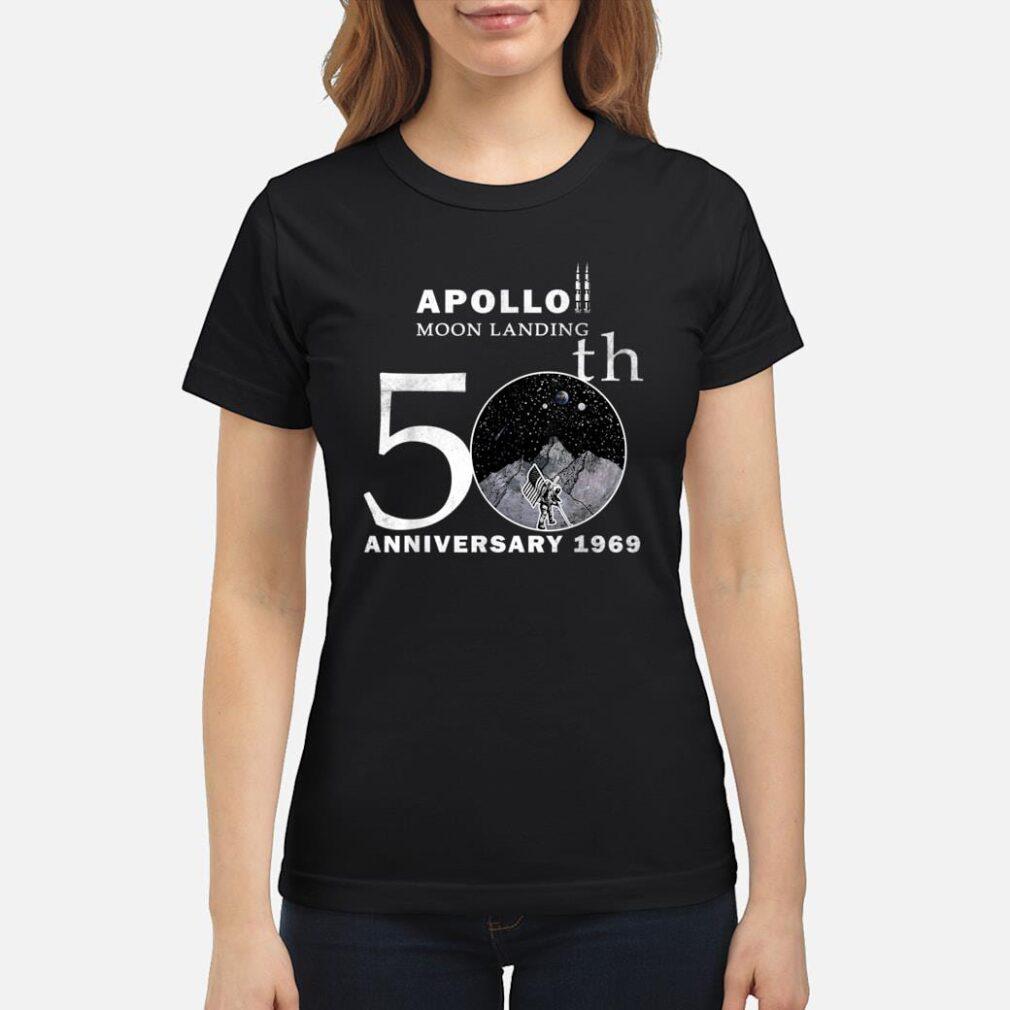 50th Anniversary Apollo 11 First Moon Landing 1969 Astronaut Shirt ladies tee