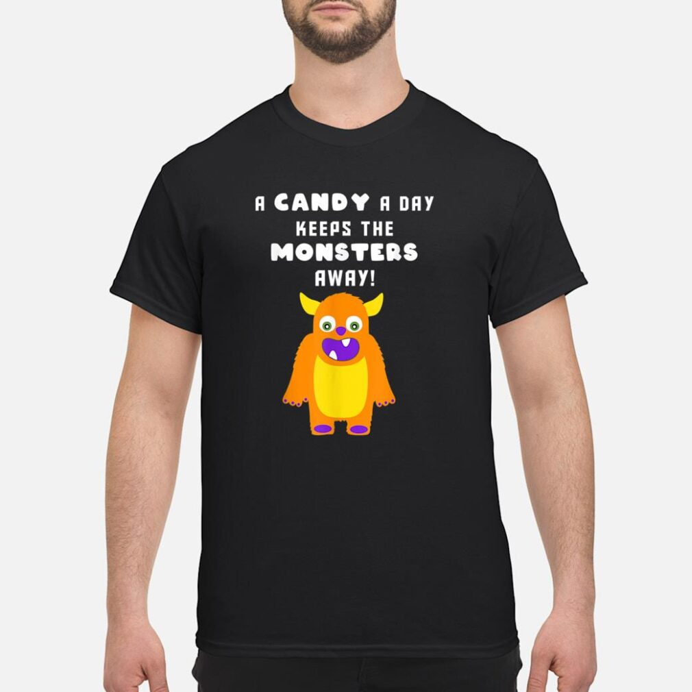 A Candy A Day Keeps the Monsters Away Halloween Monster Cute Shirt