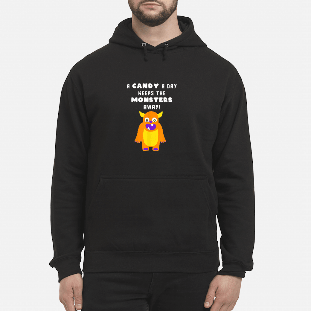 A Candy A Day Keeps the Monsters Away Halloween Monster Cute Shirt hoodie