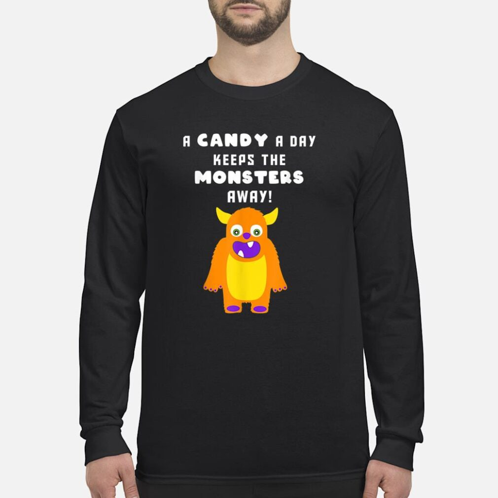 A Candy A Day Keeps the Monsters Away Halloween Monster Cute Shirt long sleeved
