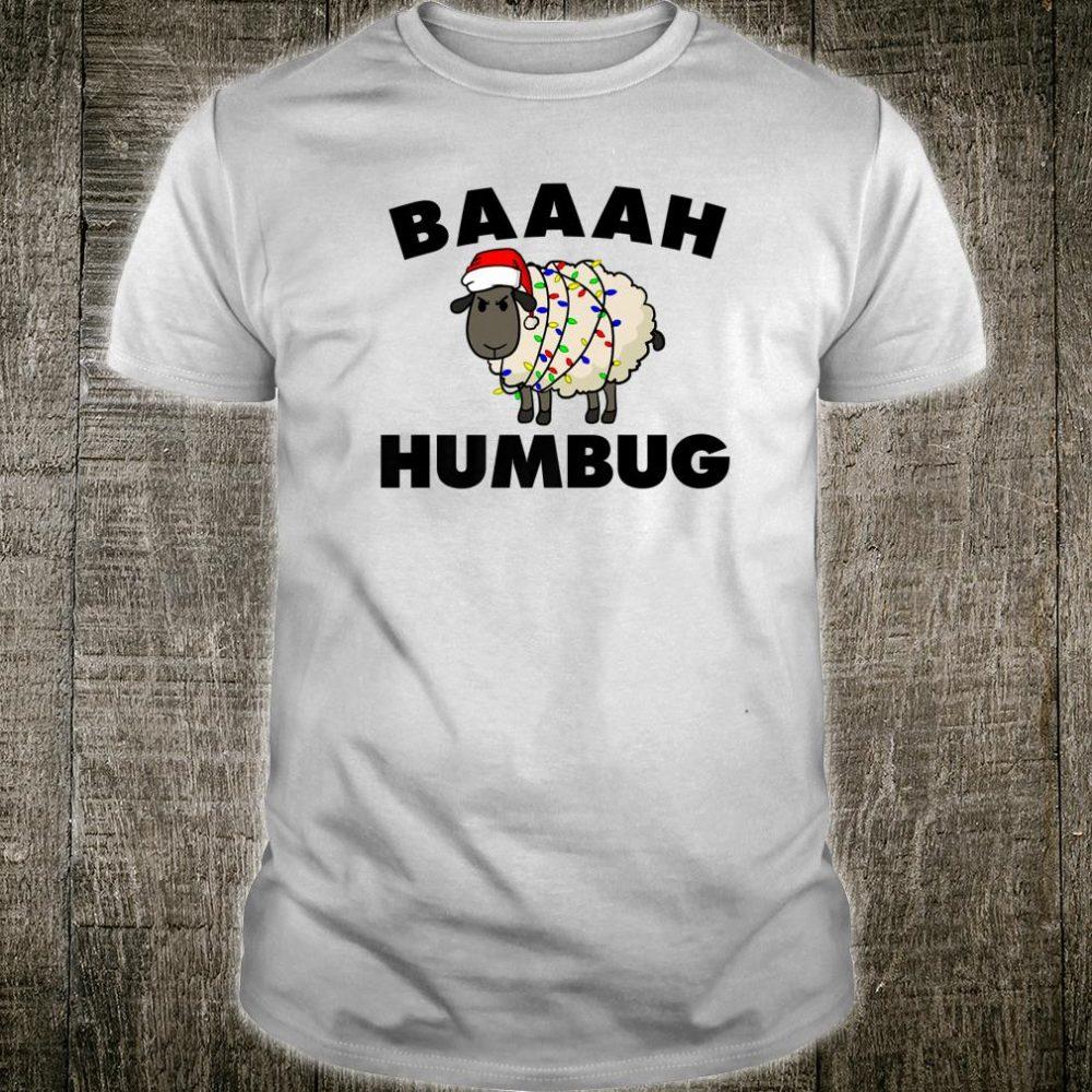 Baaah Humbug AntiChristmas Sheep grumpy sheep Shirt