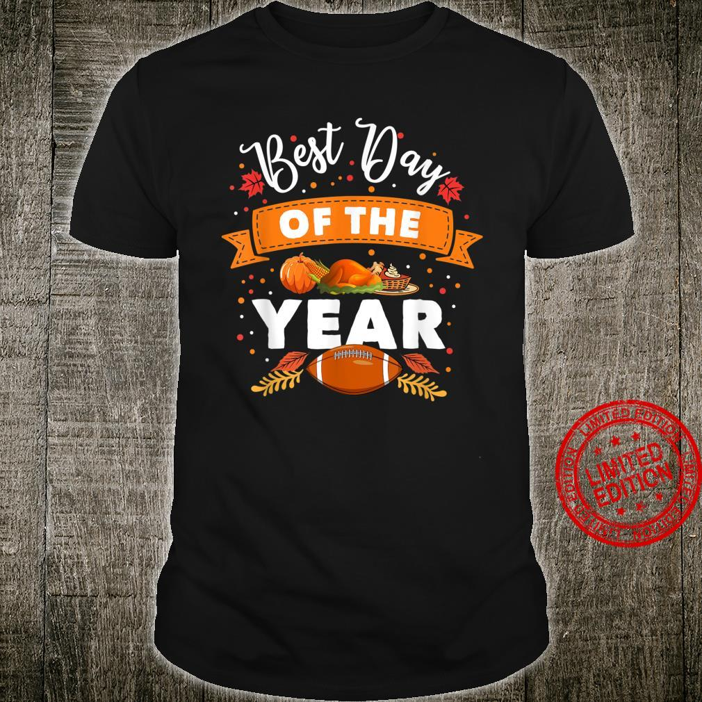 Best Day of the Year Thanksgiving Shirt