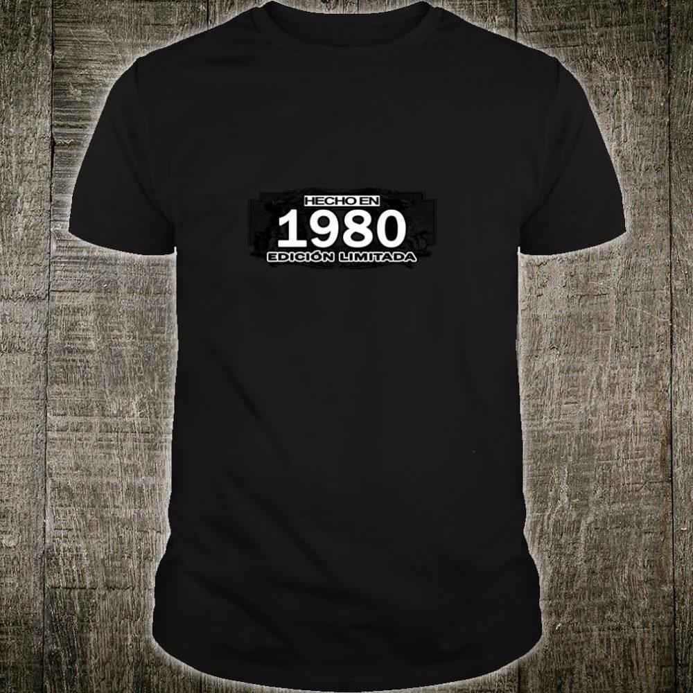 Camiseta Hecho en 1980 Cumpleanos 40 Made in 1980 in Spanish Shirt
