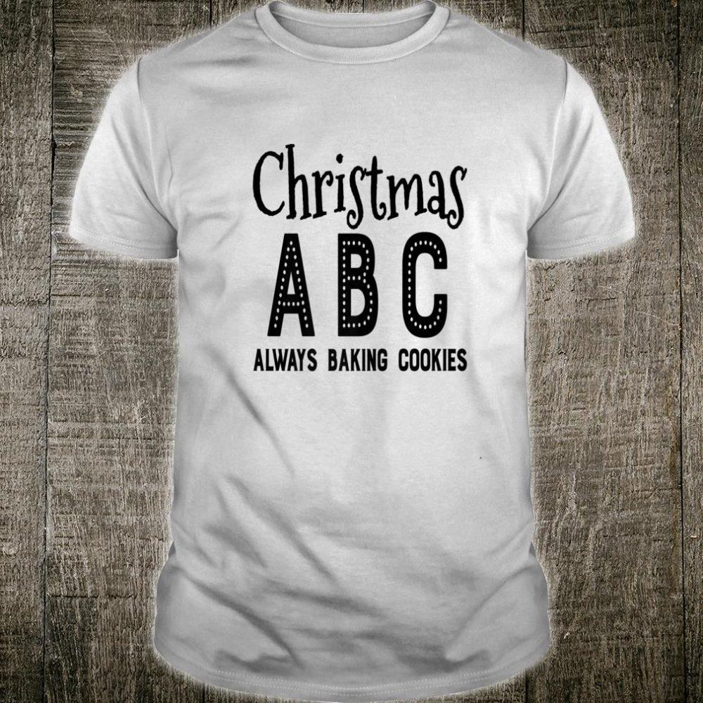 Christmas ABC Always Baking Cookies Xmas Cooking Shirt