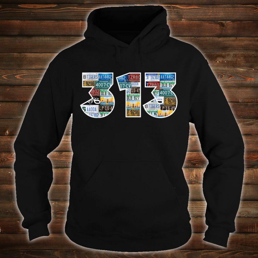 Detroit Michigan Area Code 313 License Plates Motor City Shirt hoodie