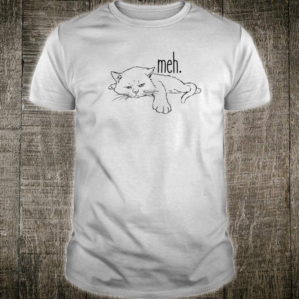 Funny Cat, Bored, Cattitude, Cat Mom, Meh Cat, Sarcastic Cat Shirt