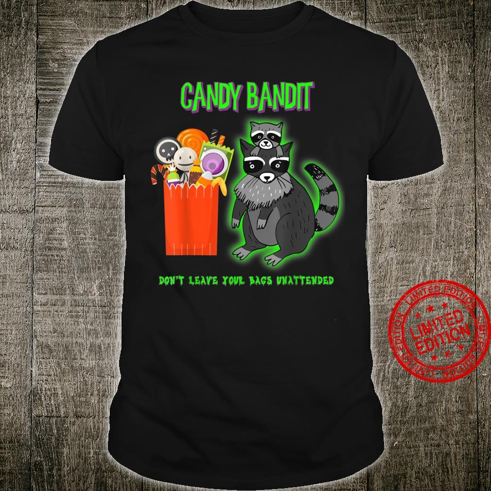 Halloween Candy Bandit Raccoon Steal bag of candy Shirt