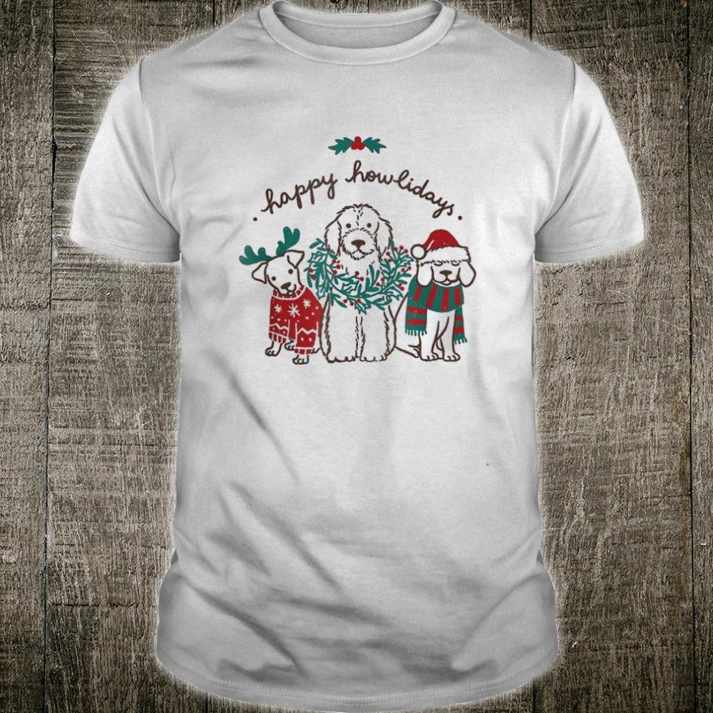 Happy Howlidays Dog Christmas Shirt