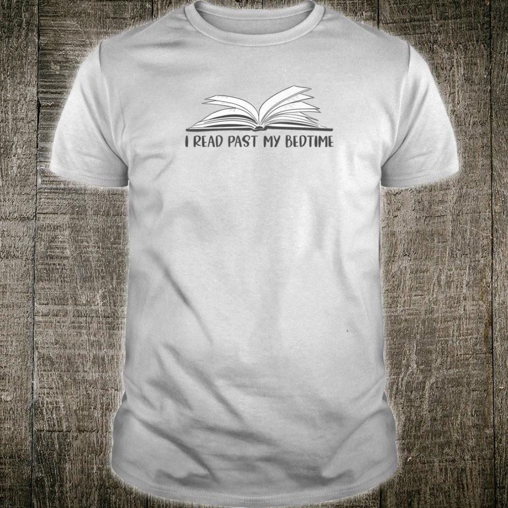 I Read Past My Bedtime Book Librarian Teacher Shirt