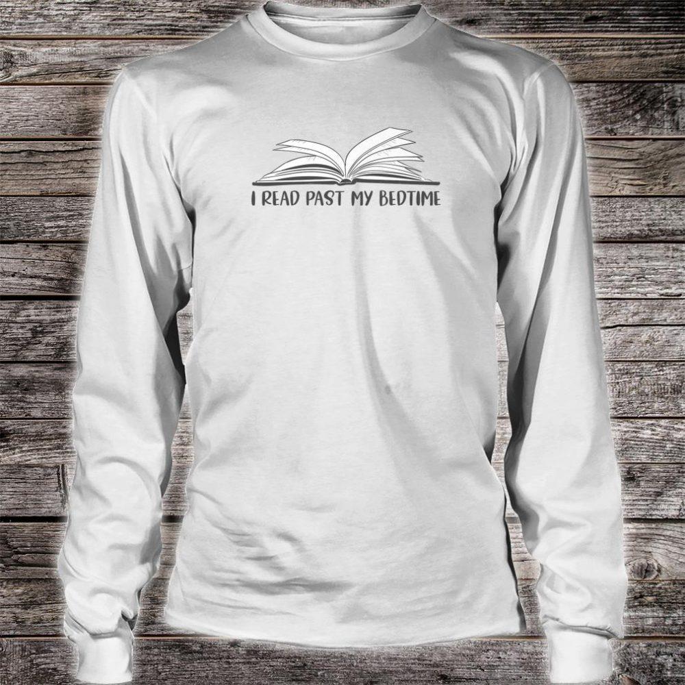 I Read Past My Bedtime Book Librarian Teacher Shirt long sleeved