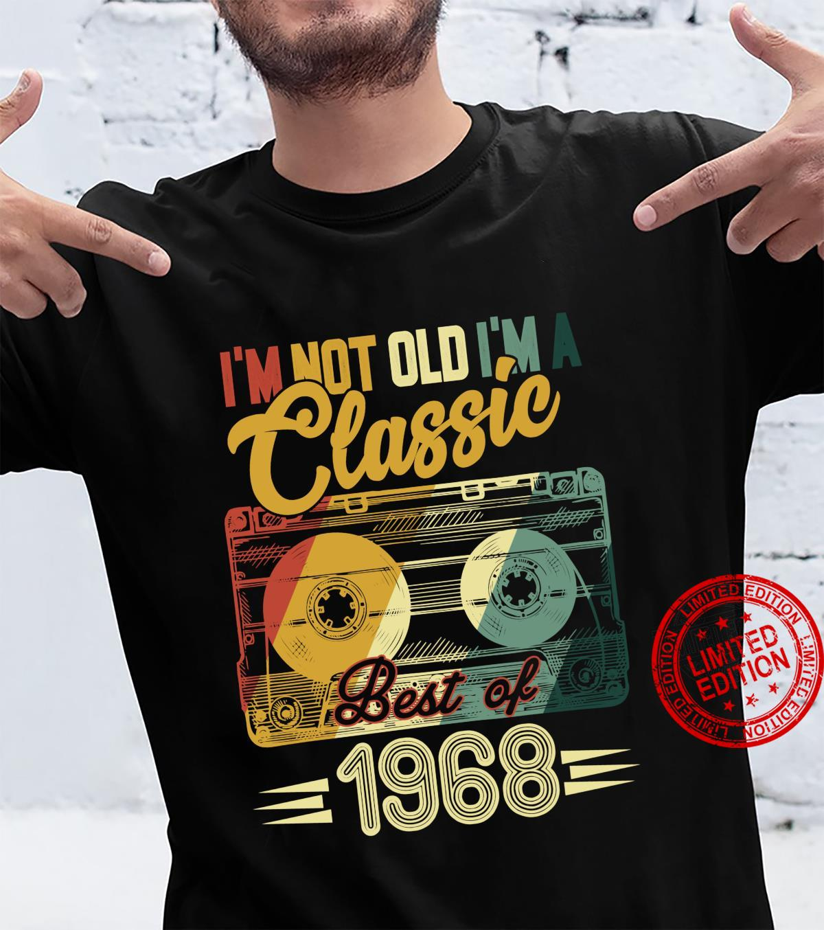 I'm Not Old I'm Classic 1968 Vintage Cassette 53rd Shirt