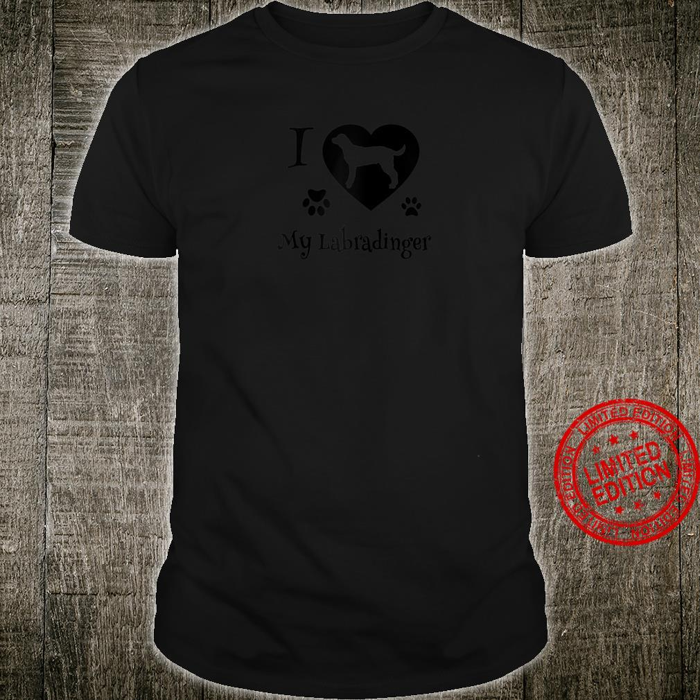Labradinger Shirt Design For Labradinger Dogs Shirt