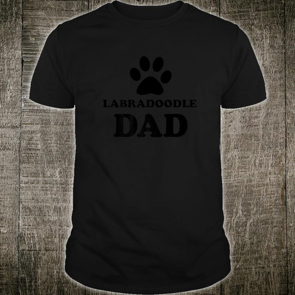 Labradoodle Dog Cute Dog Owner For Dad Shirt