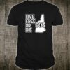 New Hampshire Live free or die state motto outline 603 Shirt