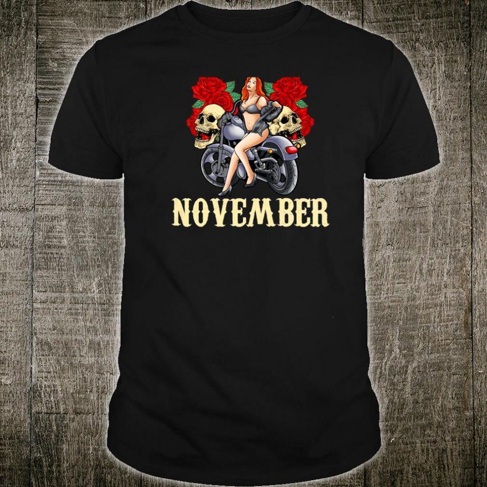 November Birthday Motorcycle Shirt Biker Chick Rose Skull Shirt