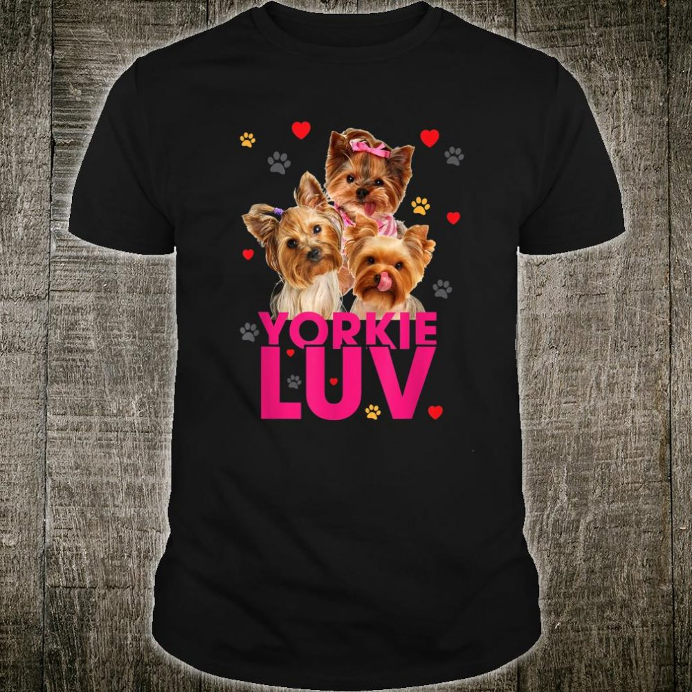 Tee89s Yorkshire Terrier love you all Shirt