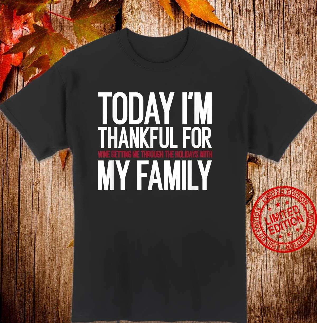 Thankful for winethanks giving holiday Shirt