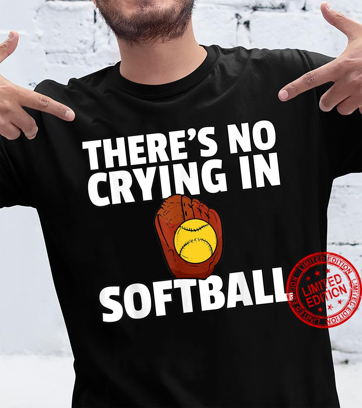There's No Crying In Softball Girls Team Player Shirt