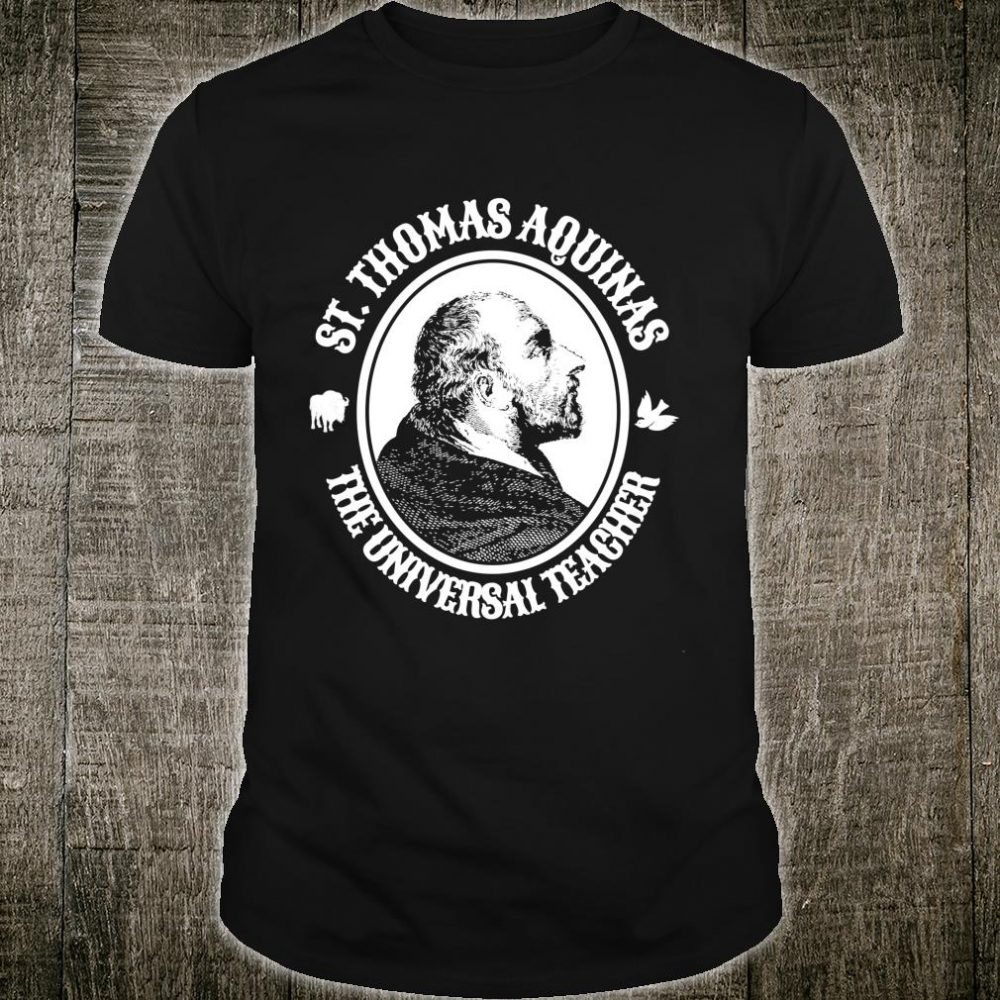 Thomas Aquinas Catholic Saint Shirt