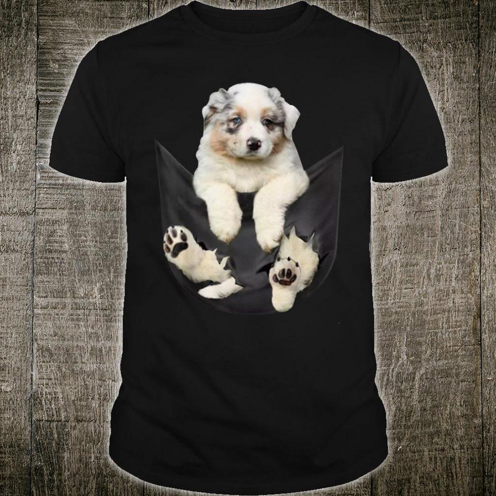 Tiny dog cute gift Australian Shepherd in the pocket Shirt