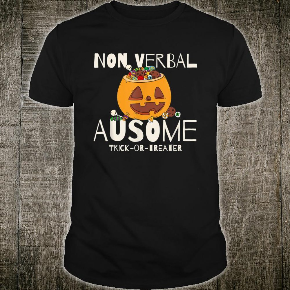 Trick Or Treat Non Verbal Autism Halloween Costume Shirt