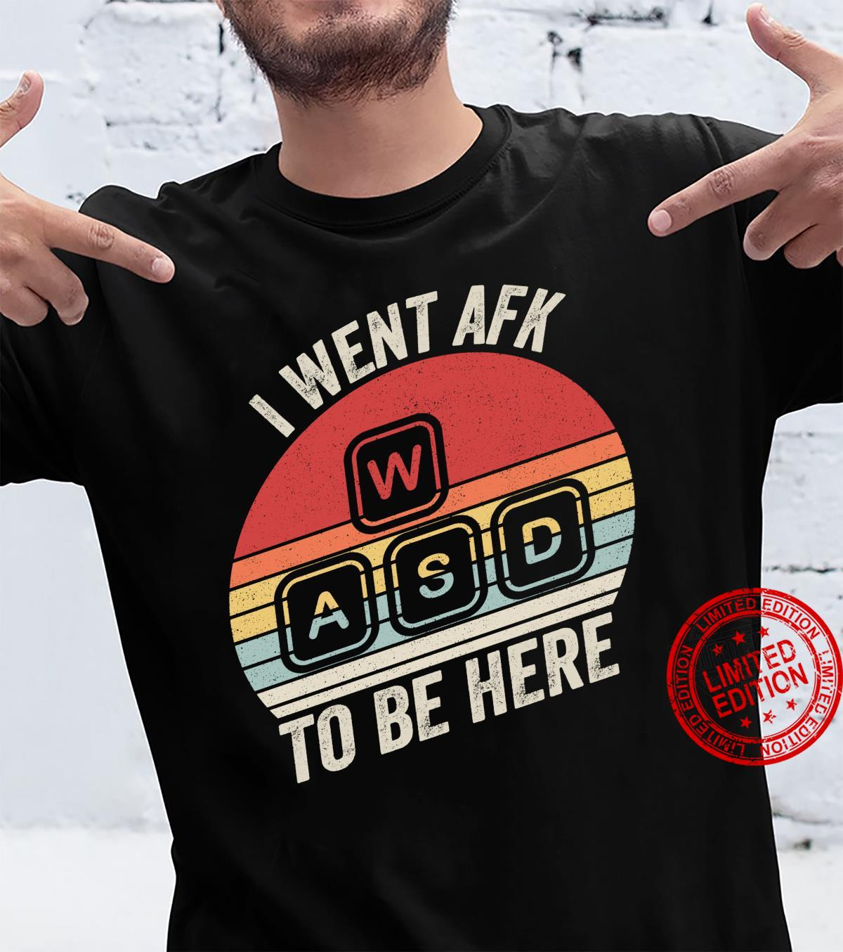 Vintage Retro I Went AFK To Be Here PC Gamer Shirt
